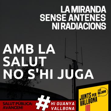 Som Vallbona-JUNTS inicia el camí polític  cap a la supressió de l'Antena de la Miranda